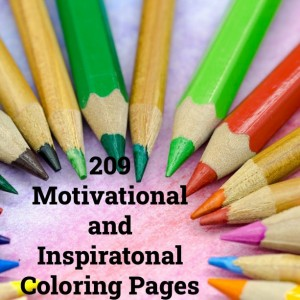 209 Motivational and Inspirational Coloring Pages
