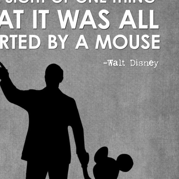 walt disney quote art print it was all started by a mouse partners statue