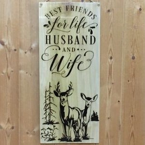 Deer Husband Wife Quote Hand Burned Wood Sign