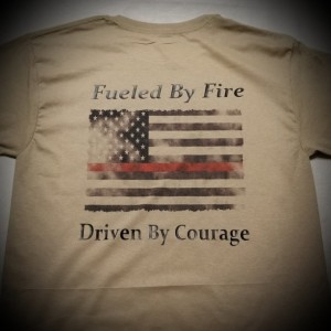 Firefighter T-Shirt – Fueled by Fire-Driven By Courage