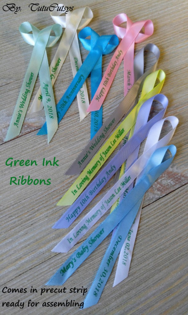 10 Personalized Ribbons with green ink 3/8 inches wide (unassembled)