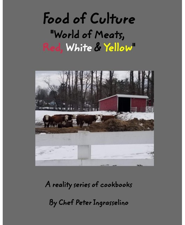 """""""Food of Culture"""" cookbook """"World of Meats, Red, White, & Yellow"""""""