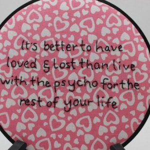 Snarky Love Quote, Modern Embroidery Hoop Wall Hanging Decor. Ready to Ship!