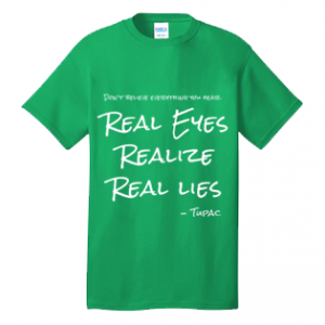 Real Eyes Realize Real Lies Tupac 100% Cotton Tee Shirt #A001