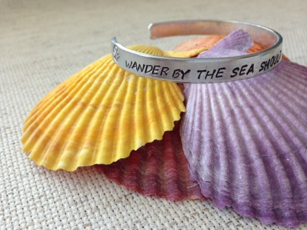 Wander By The Sea Should You Ever Want To Find Me - cuff bracelet