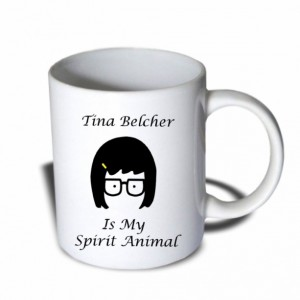 Tina Belcher Is My Spirit Animal Bobs Burger Mug 11 oz Ceramic Mug Coffee Mug