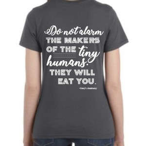 Preemie mom/funny/Greys Anatomy Shirt