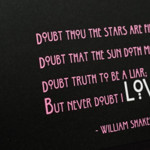 """Valentine Shakespeare """"Never Doubt Love"""" poem - Set of six (6) cards on Metallic Paper"""