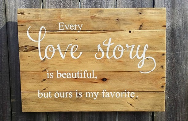 Handmade Distressed Reclaimed Pallet Wood Natural Finish Hand Painted Love Story Sign