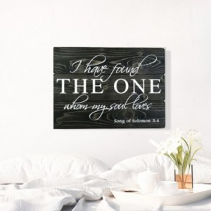 Christian Wedding Gift - Song of Solomon - I Have Found The One Whom My Soul Loves - Bible Verse Sign - Christian Decor - Scripture Wall Art