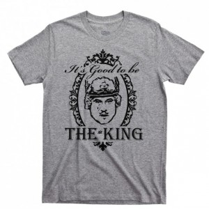 It's Good To Be The King Men's T Shirt, History Of The World Part 1 Mel Brooks Comedy Movies Unisex Cotton Tee Shirt