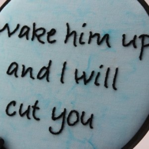 "Hand Embroidered Hoop Art. ""Wake him up and I will cut you"" Modern Wall Hanging. Perfect Baby Shower Gift"