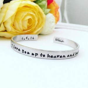 I love you to heaven and back - Hand Stamped Personalized Bracelet Personalized Cuff Bracelet - Personalized - Stacking Bracelets