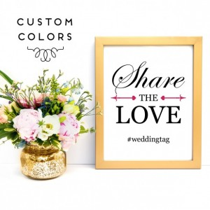 Share the Love Art Print | Wedding Sign | Wedding Hashtag | Custom Wedding Sign | Wedding Reception Sign