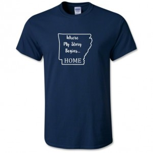 Arkansas State T Shirt, Where My Story Begins... Home State T Shirt FREE SHIPPING
