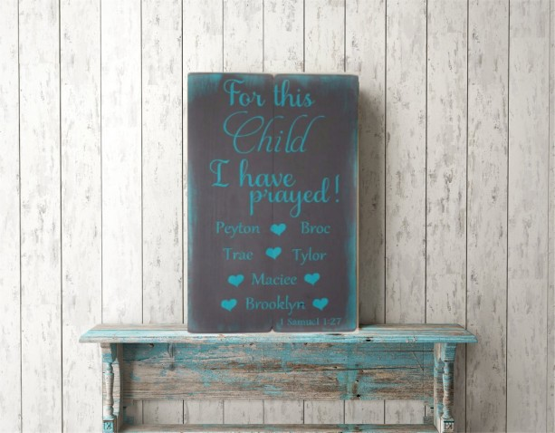 For This Child I Have Prayed -  Samuel 1 27 - Adoption Sign - Adoption Gift - Wood Wall art - Scripture sign - Bible Verse signs