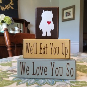 Where the wild things are we'll eat you up we love you so stacking nursery blocks baby shower centerpiece nursery playroom wild thing