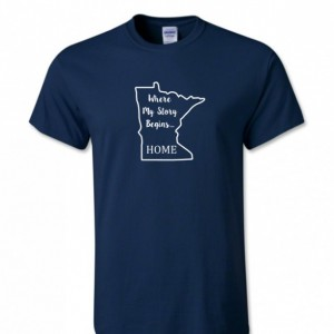 Minnesota State T Shirt, Where My Story Begins... Home State T Shirt FREE SHIPPING