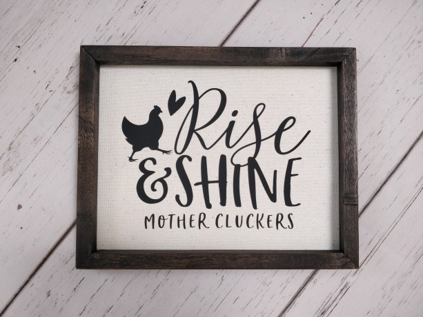 Rustic Sign Home Decor, Rise and Shine, Chicken