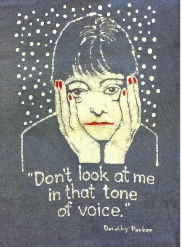Dorothy Parker Custom Batik Tshirt