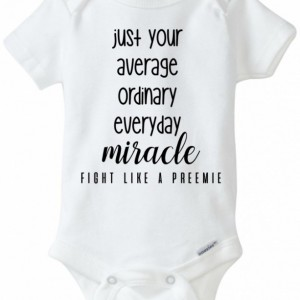 Miracle preemie shirt