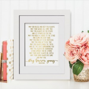 Bob Dylan Lyrics, Stay Forever Young, Song Lyrics, Wedding Lyrics, Poem For Godson, Baptism Gift Godson, Gift From Aunt, Nursery Decor