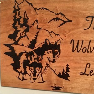 Wolf Inspirational Quote Hand Burned Wood Sign Dog