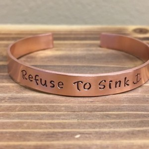 Refuse To Sink hand Stamped Cuff Bracelet