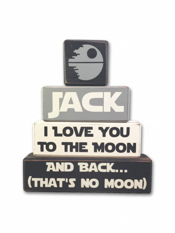 Star wars quote that's no moon, I love you to the moon, star wars baby gift childrens room stacking wood blocks jedi death star skywalker
