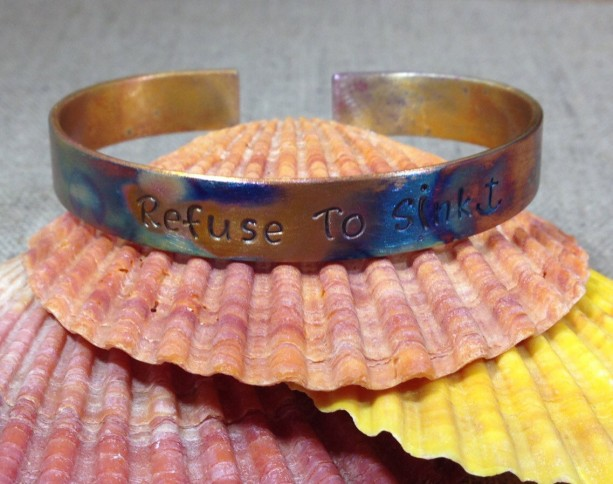 Refuse To Sink Cuff Fire Patina Cuff Bracelet