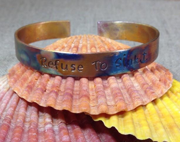 Refuse To Sink Cuff Fire Patina Cuff Bracelet