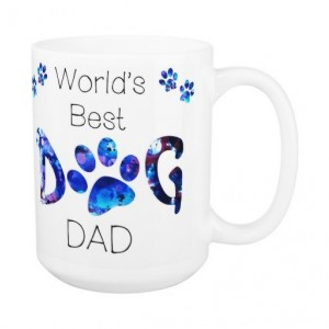 Dog Dad Coffee Mug 10A - Fathers Day Dog Mug - Worlds Best Dog Dad - Dog Lover Gift - Gift for Dad - Gift for Dog Lover - Pet Lovers