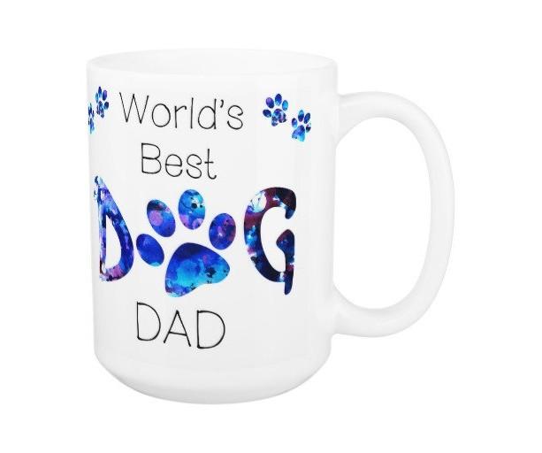 Dog Dad Coffee Mug 10A - Fathers Day Dog Mug - Worlds Best Dog Dad - Dog Lover Gift - Gift for Dad - Gift for Dog Lover - Pet Lovers