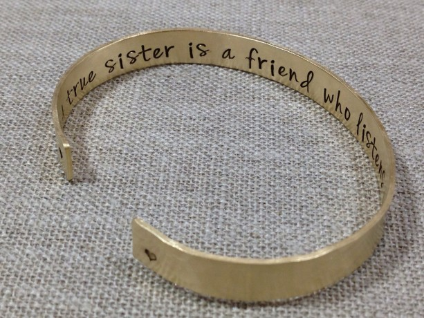 A Sister Is A Friend Who Listens With Her Heart Hand Stamped Cuff Bracelet