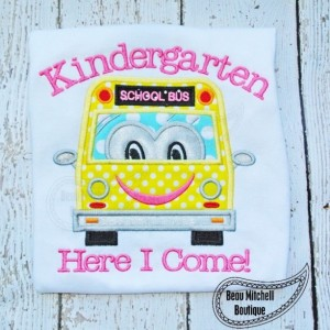 Kindergarten Here I Come Shirt - Back to School Shirt - School Bus -  School Shirt  - Personalized Appliqué Shirt - Back to School Shirt
