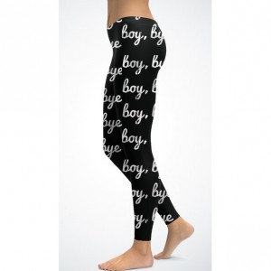 boy, bye  print leggings