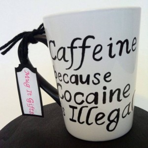 Caffeine Because Cocaine Is Illegal Funny Adult Humor 14 oz Coffee Mug Cup Hand Painted Dishwasher Safe