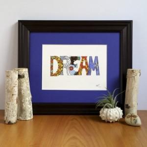 Dream 5x7 Fine Art Print, Inspirational Word Quote, Mindfulness Home Decor, Bohemian Spiritual Illustration, Zen Reminder, Gift Under 25