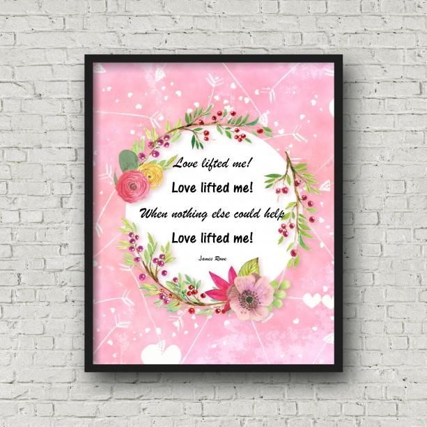 Love Lifted Me Hymn Lyric Christian Word Art Wall Decor 8X10 Print Watercolor Valentine's Day