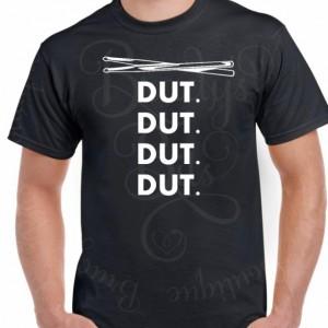 DUT DUT DUT Shirt