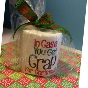 In case you get crap for Christmas Embroidered Toilet paper. Great gift! Comes gift wrapped!