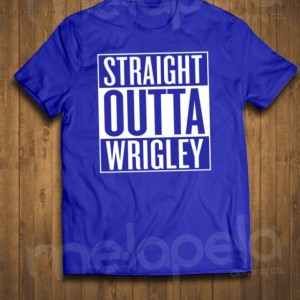 Straight Outta Wrigley T-Shirts (Adult Sizes)