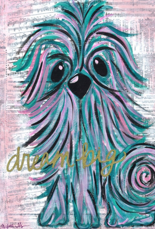Reproduction Print Dream Big - Home Decor - Dog Decor - Dog Art - Puppy - Motivational Wall Art - Girls Room Decor - Art for Girls Room