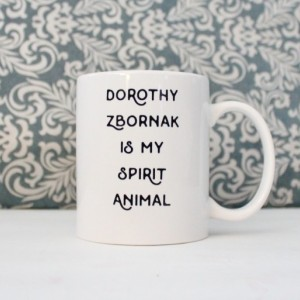 Dorothy Zbornak is my Spirit Animal Mug