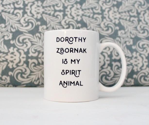 Dorothy Zbornak is my Spirit Animal Mug