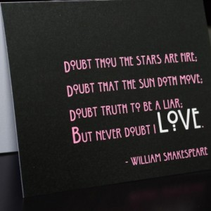 "Valentine Shakespeare ""Never Doubt Love"" poem - Set of six (6) cards on Metallic Paper"