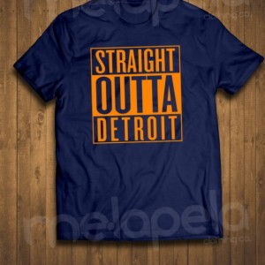 Straight Outta Detroit (Tigers Colored T-Shirts & Hoodies (Toddler through Adult sizes Available)