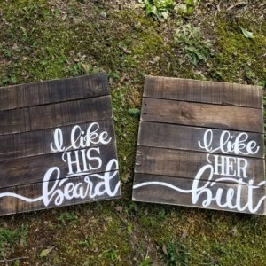 I like her butt and I like his beard sign set, bedroom rustic wood decor, I like his beard sign, I like her butt sign, funny bedroom decor