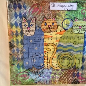 Mixed media, Oh Happy Day cats