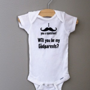 Will you be my Godparents? I mustache you a question baby shirt, bodysuit